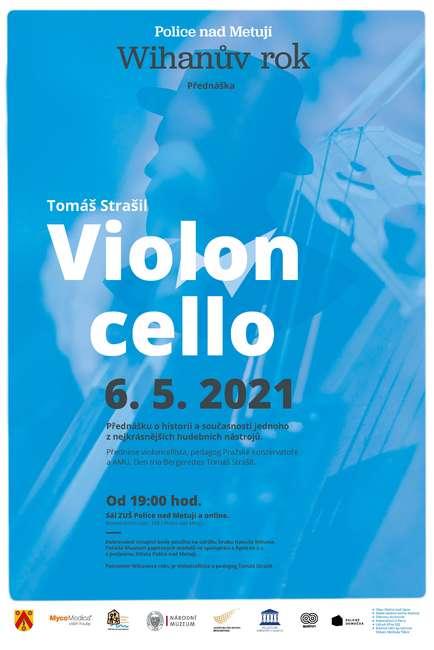 Přednáška o violoncellu a violoncellistech