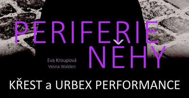 Periferie něhy (Eva Kroupová/Vesna Walden) - už 23. 9. 2021