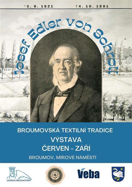 Dnes začala výstava Josef Edler von Schroll / Broumovská textilní tradice